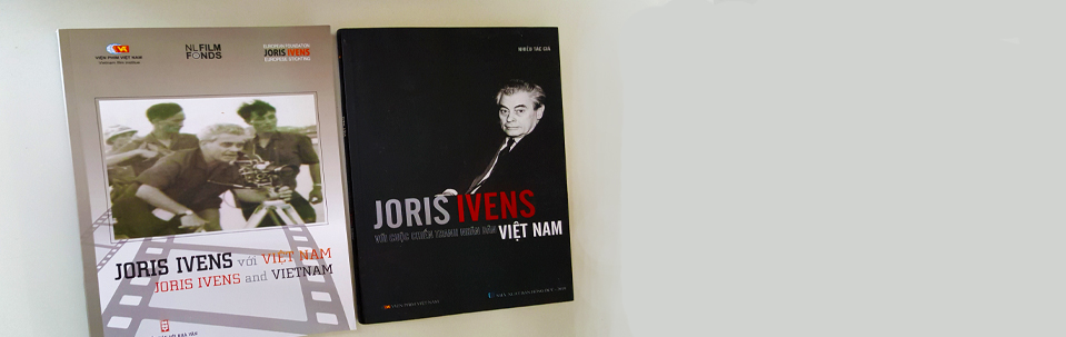 Two new books about Joris Ivens and Vietnam